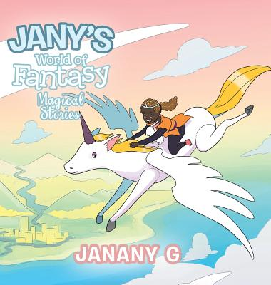 Jany's World of Fantasy: Magical Stories Cover Image