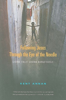 Following Jesus Through the Eye of the Needle Cover