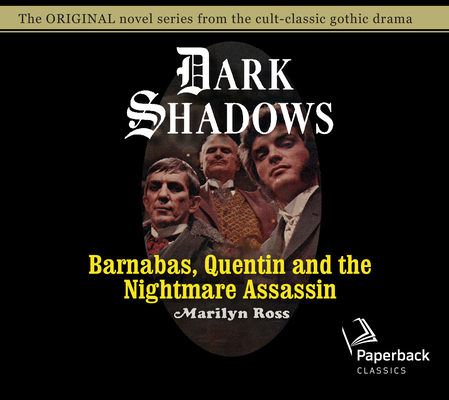 Barnabas, Quentin and the Nightmare Assassin (Dark Shadows #18) Cover Image