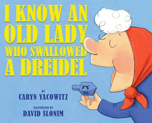 I Know an Old Lady Who Swallowed a Dreidel Cover Image