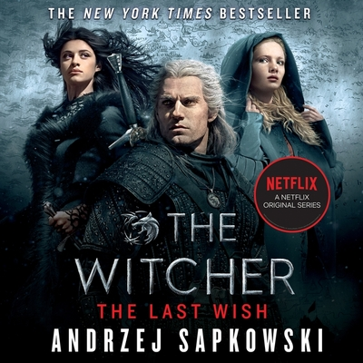 The Last Wish Lib/E: Introducing the Witcher Cover Image