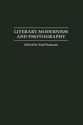Literary Modernism and Photography Cover Image
