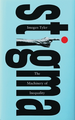 Stigma: The Machinery of Inequality Cover Image