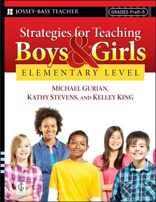 Strategies for Teaching Boys and Girls -- Elementary Level: A Workbook for Educators Cover Image