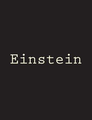 Einstein: Notebook Large Size 8.5 x 11 Ruled 150 Pages Cover Image