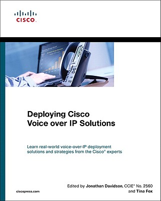 Deploying Cisco Voice Over IP Solutions Cover Image