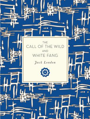 The Call of the Wild and White Fang (Knickerbocker Classics) Cover Image