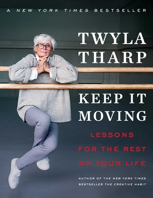 Keep It Moving: Lessons for the Rest of Your Life Cover Image
