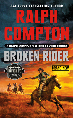 Ralph Compton Broken Rider (The Gunfighter Series) Cover Image