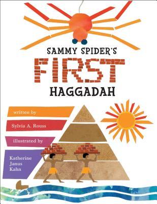 Sammy Spider's First Haggadah (Passover) Sylvia Rouss