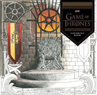 HBO's Game of Thrones Coloring Book: (Game of Thrones Accessories, Game of Thrones Party Gifts, GOT Gifts for Women and Men) Cover Image