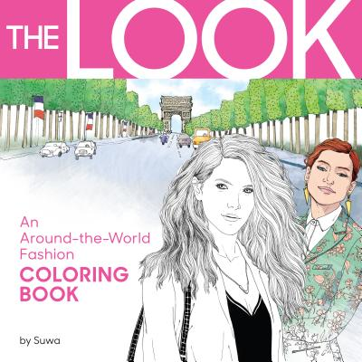 - The Look: An Around-the-World Fashion Coloring Book (Paperback) The Book  Stall
