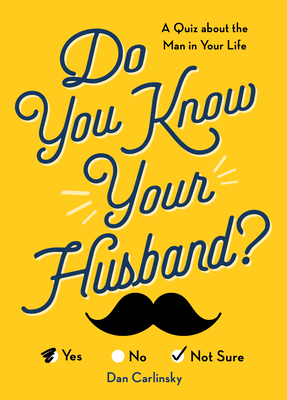 Do You Know Your Husband?: A Quiz about the Man in Your Life (Do You Know?) Cover Image