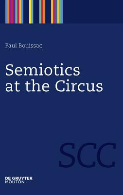 Semiotics at the Circus Cover Image
