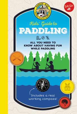 Ranger Rick's Kid's Guide to Paddling by Tom Watson