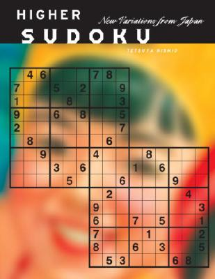 Higher Sudoku: New Variations from Japan Cover Image