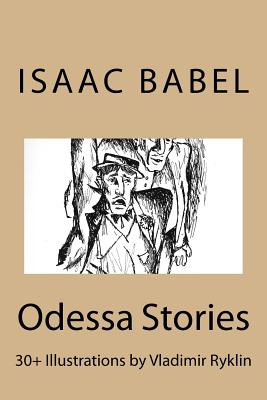 Odessa Stories.: Illustrations by Vladimir Ryklin Cover Image