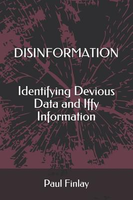 Disinformation: Identifying Devious Data and Iffy Information Cover Image