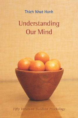 Understanding Our Mind: 50 Verses on Buddhist Psychology Cover Image