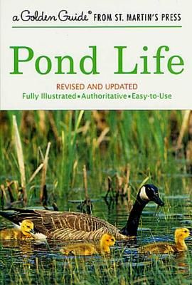 Pond Life: Revised and Updated (A Golden Guide from St. Martin's Press) Cover Image