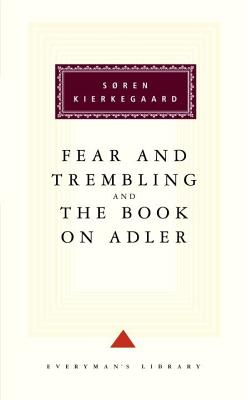 Fear and Trembling and the Book on Adler Cover