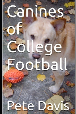 Canines of College Football Cover Image