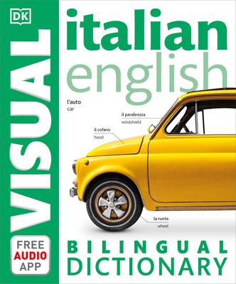 Italian English Bilingual Visual Dictionary (DK Bilingual Visual Dictionaries) Cover Image