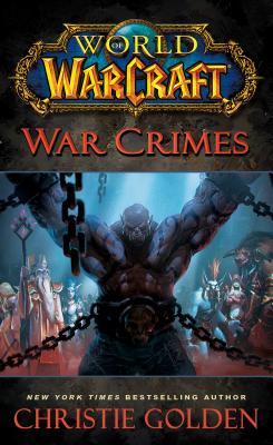 World of Warcraft: War Crimes Cover Image