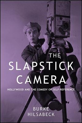 The Slapstick Camera (Suny Series) Cover Image