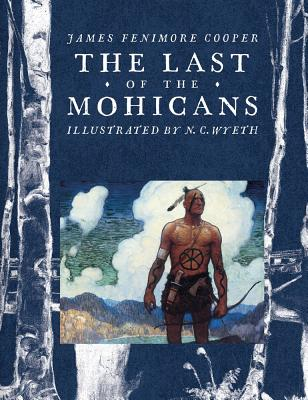 The Last of the Mohicans (Scribner Classics) Cover Image