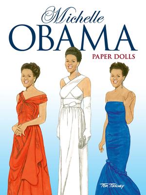 Michelle Obama Paper Dolls (Dover Paper Dolls) Cover Image