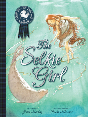 Cover for The Selkie Girl (Picture Kelpies