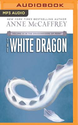 The White Dragon (Dragonriders of Pern (Audio Unnumbered)) Cover Image