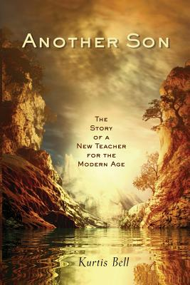 Another Son: The Story of a New Teacher for the Modern Age Cover Image