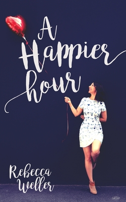 Cover for A Happier Hour