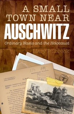 A Small Town Near Auschwitz Cover