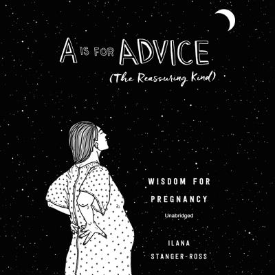 Cover for A is for Advice (the Reassuring Kind) Lib/E