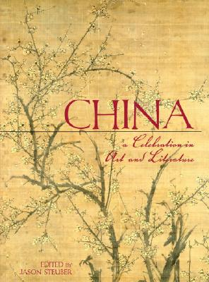 China: A Celebration in Art and Literature Cover Image