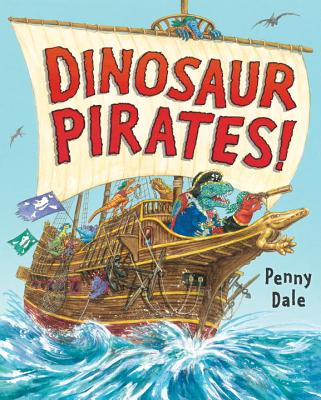 Dinosaur Pirates! (Dinosaurs on the Go) Cover Image