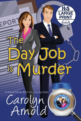 Cover for The Day Job is Murder