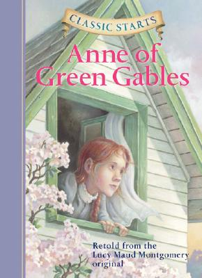 Classic Starts(r) Anne of Green Gables Cover Image