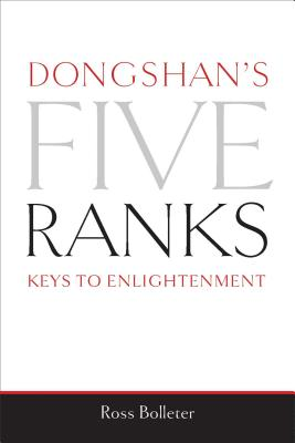 Dongshan's Five Ranks: Keys to Enlightenment Cover Image