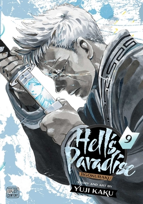 Hell's Paradise: Jigokuraku, Vol. 9 (Hell's Paradise: Jigokuraku #9) Cover Image