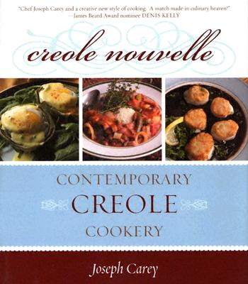 Creole Nouvelle: Contemporary Creole Cookery Cover Image