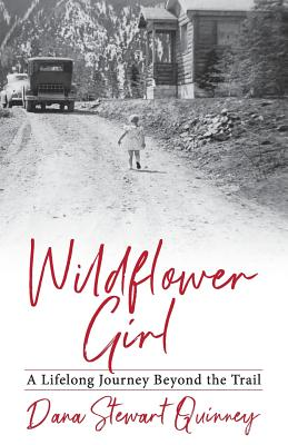 Wildflower Girl: A Lifelong Journey Beyond the Trail Cover Image