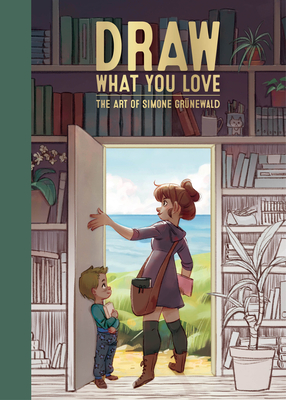 Draw What You Love: The Art of Simone Grünewald cover