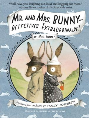 Mr. and Mrs. Bunny - Detectives Extraordinaire! Cover