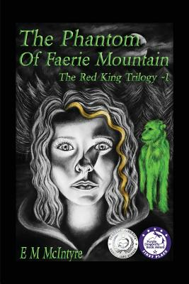 The Phantom of Faerie Mountain (Red King Trilogy #1) Cover Image