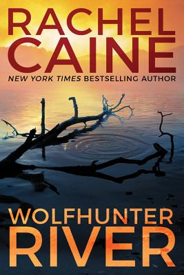 Wolfhunter River (Stillhouse Lake #3) Cover Image