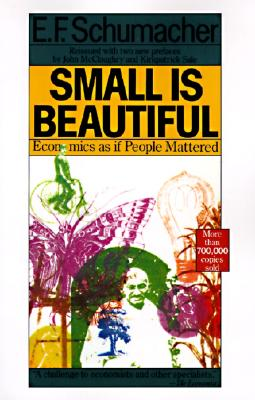 Small Is Beautiful: Economics as if People Mattered Cover Image